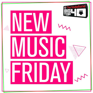 Big Top 40 : New Music Friday